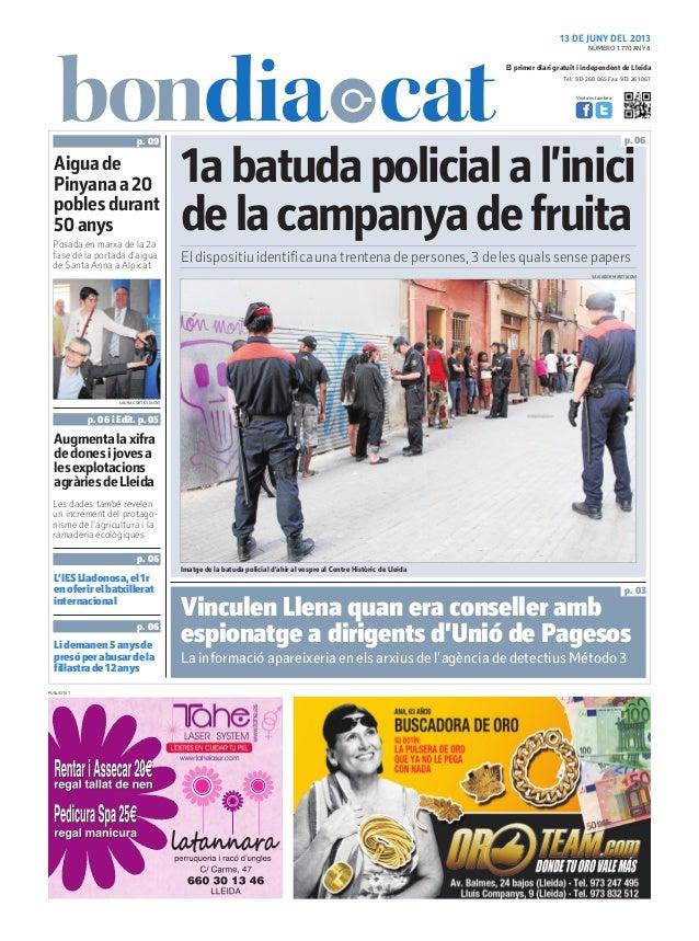 Tel.: 973 260 065 Fax: 973 261 067El primer diari gratuït i independent de LleidaVisita'ns també a:13 DE JUNY DEL 20131aba...