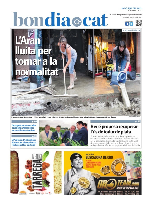 Tel.: 973 260 065 Fax: 973 261 067El primer diari gratuït i independent de LleidaVisita'ns també a:20 DE JUNY DEL 2013El p...