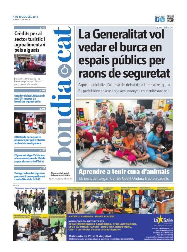 4 DE JULIOL DEL 2013 Tel.: 973 260 065 Fax: 973 261 067 El primer diari gratuït i independent de Lleida Visita'ns també a:...