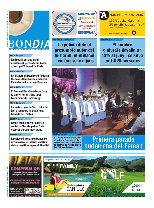 www.bondia.ad/tel.808888/fax828888dimarts,16dejulioldel2013/núm.2.352/any10 NOU PLA DE JUBILACIÓ 100% Capital Garantit 3% ...