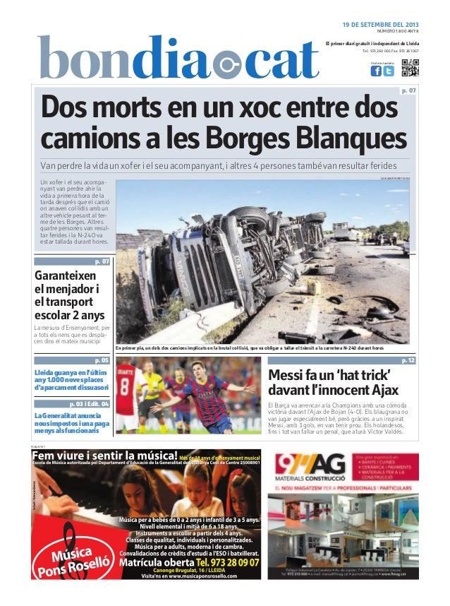 Tel.: 973 260 065 Fax: 973 261 067 El primer diari gratuït i independent de Lleida Visita'ns també a: 19 DE SETEMBRE DEL 2...