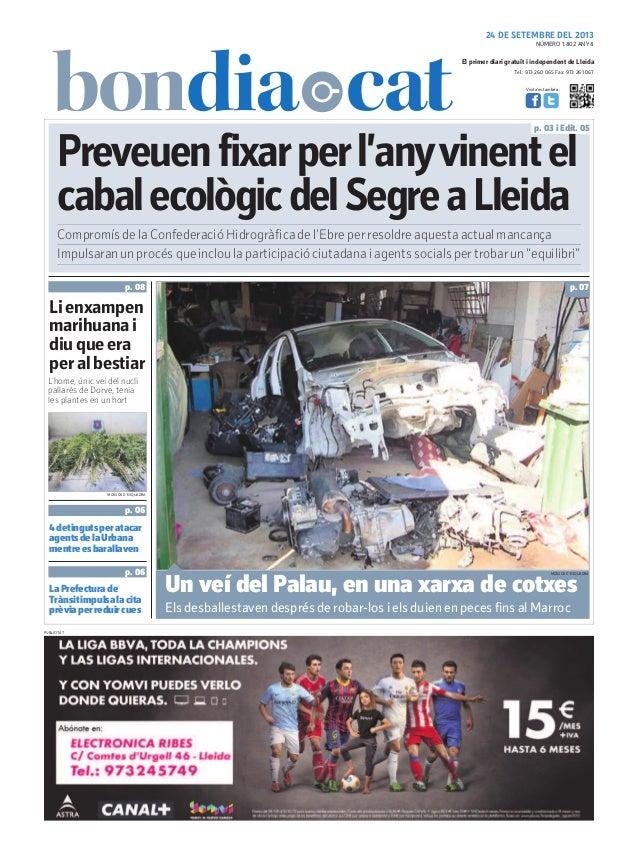 Tel.: 973 260 065 Fax: 973 261 067 El primer diari gratuït i independent de Lleida Visita'ns també a: 24 DE SETEMBRE DEL 2...