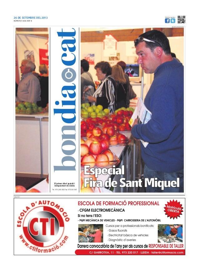 26 DE SETEMBRE DEL 2013 Tel.: 973 260 065 Fax: 973 261 067 El primer diari gratuït i independent de Lleida Visita'ns també...