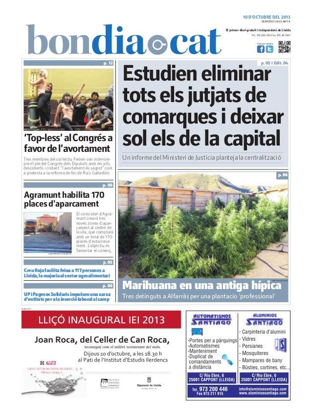10 D'OCTUBRE DEL 2013 Tel.: 973 260 065 Fax: 973 261 067 El primer diari gratuït i independent de Lleida Visita'ns també a...