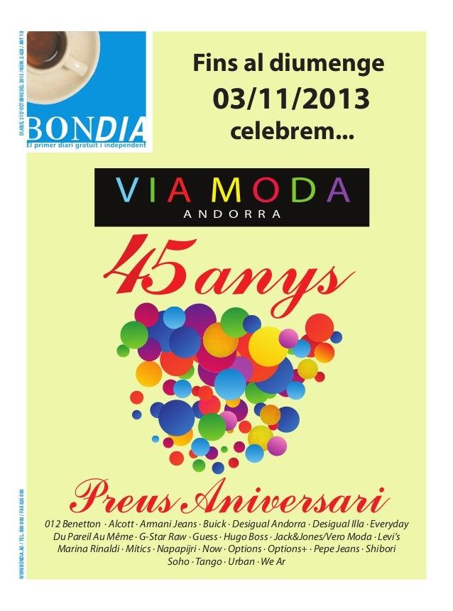 dijous, 31 d'octubre del 2013 / núm. 2.428 / any 10  Fins al diumenge  03/11/2013 celebrem...  www.bondia.ad / tel. 808 88...