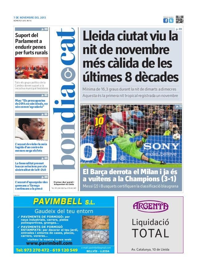 Visita'ns també a:  7 DE NOVEMBRE DEL 2013 NÚMERO 1.819 ANY 8  p. 09  p. 09  Lleida ciutat viu la nit de novembre més càli...