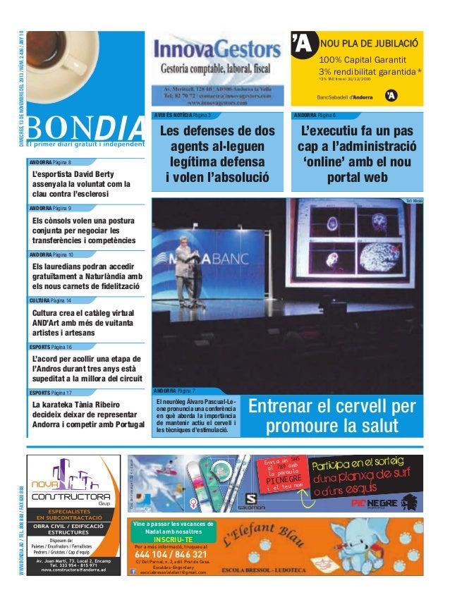 DIMECRES, 13 DE NOVEMBRE DEL 2013 / NÚM. 2.436 / ANY 10  NOU PLA DE JUBILACIÓ 100% Capital Garantit 3% rendibilitat garant...