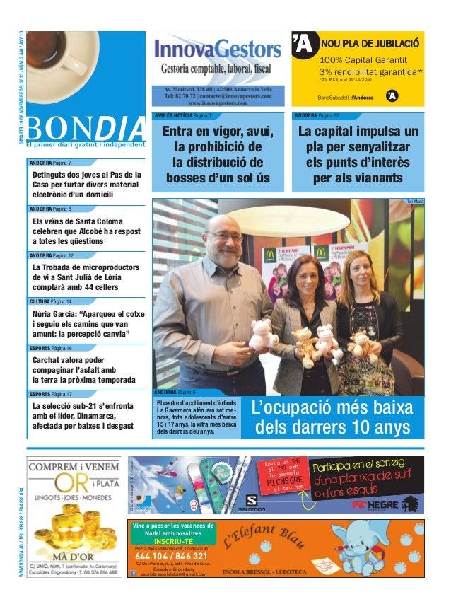DIMARTS, 19 DE NOVEMBRE DEL 2013 / NÚM. 2.440 / ANY 10  NOU PLA DE JUBILACIÓ 100% Capital Garantit 3% rendibilitat garanti...