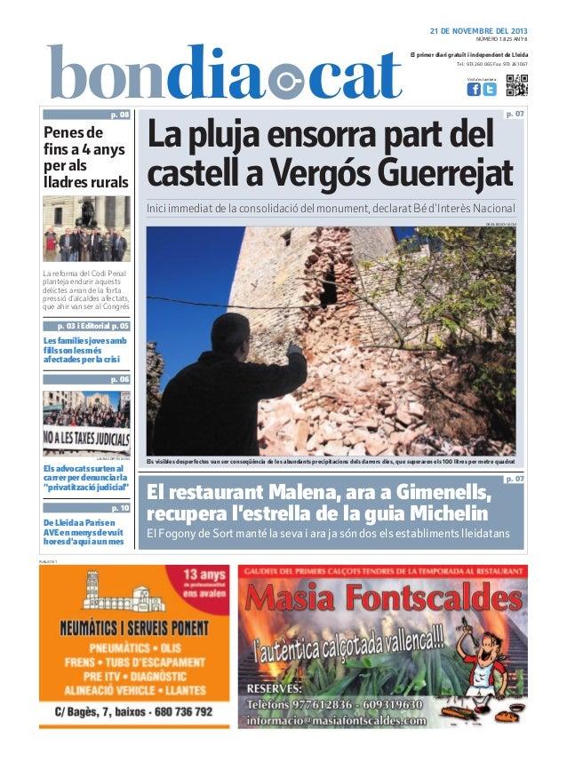 21 DE NOVEMBRE DEL 2013 NÚMERO 1.825 ANY 8  El primer diari gratuït i independent de Lleida Tel.: 973 260 065 Fax: 973 261...