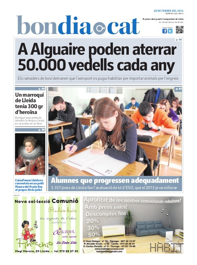 20 DE FEBRER DEL 2014 NÚMERO 1.861 ANY 9  El primer diari gratuït i independent de Lleida Tel.: 973 260 065 Fax: 973 261 0...