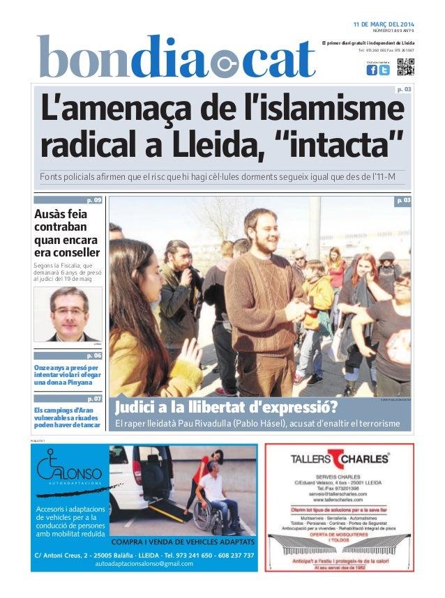Tel.: 973 260 065 Fax: 973 261 067 El primer diari gratuït i independent de Lleida Visita'ns també a: 11 DE MARÇ DEL 2014 ...