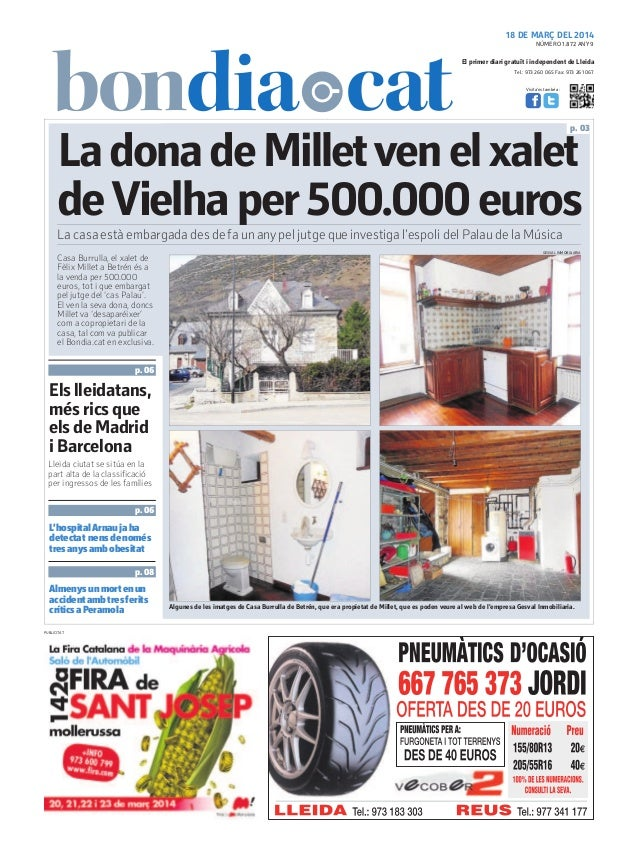 Tel.: 973 260 065 Fax: 973 261 067 El primer diari gratuït i independent de Lleida Visita'ns també a: 18 DE MARÇ DEL 2014 ...