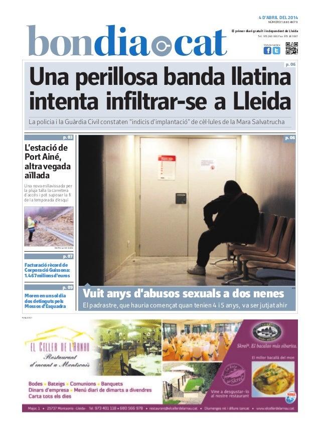 4 D'ABRIL DEL 2014 Tel.: 973 260 065 Fax: 973 261 067 El primer diari gratuït i independent de Lleida Visita'ns també a: U...