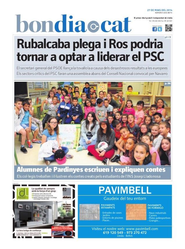 Tel.: 973 260 065 Fax: 973 261 067 El primer diari gratuït i independent de Lleida Visita'ns també a: 27 DE MAIG DEL 2014 ...