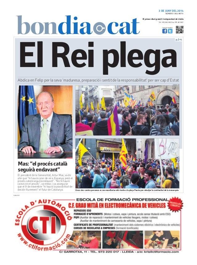 Tel.: 973 260 065 Fax: 973 261 067 El primer diari gratuït i independent de Lleida Visita'ns també a: 3 DE JUNY DEL 2014 p...