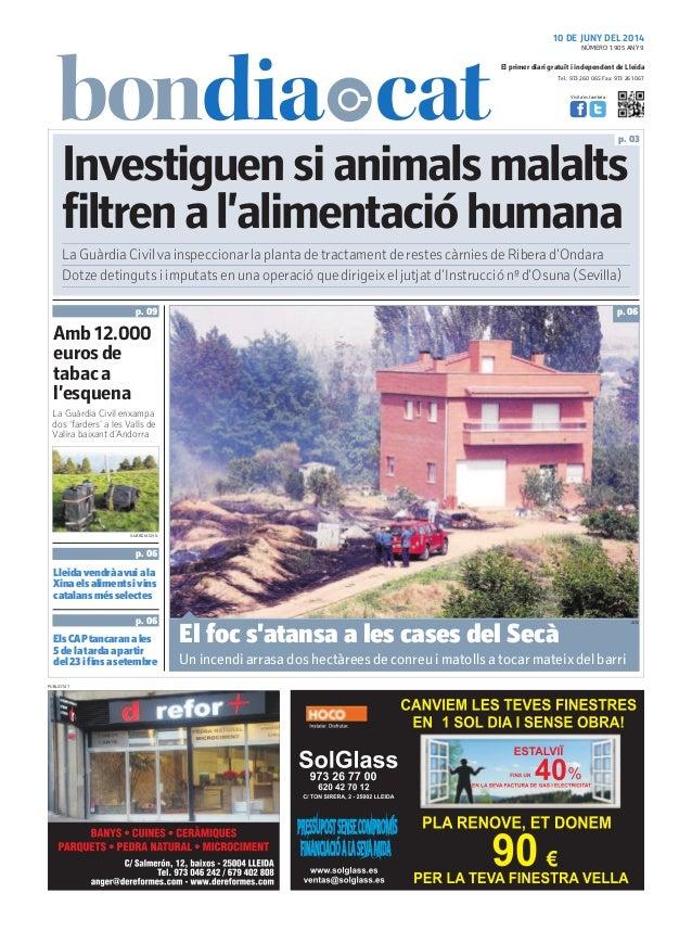 Tel.: 973 260 065 Fax: 973 261 067 El primer diari gratuït i independent de Lleida Visita'ns també a: 10 DE JUNY DEL 2014 ...