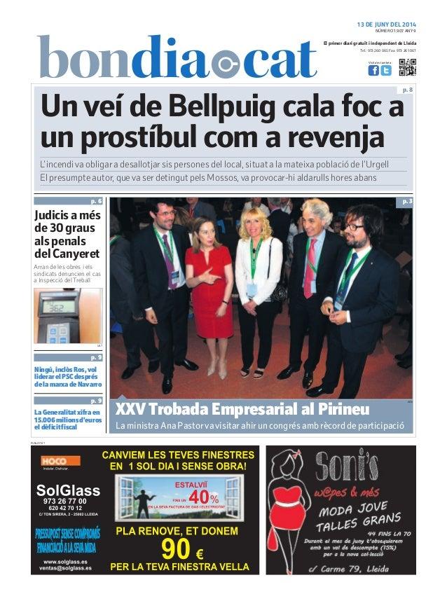 Tel.: 973 260 065 Fax: 973 261 067 El primer diari gratuït i independent de Lleida Visita'ns també a: 13 DE JUNY DEL 2014 ...