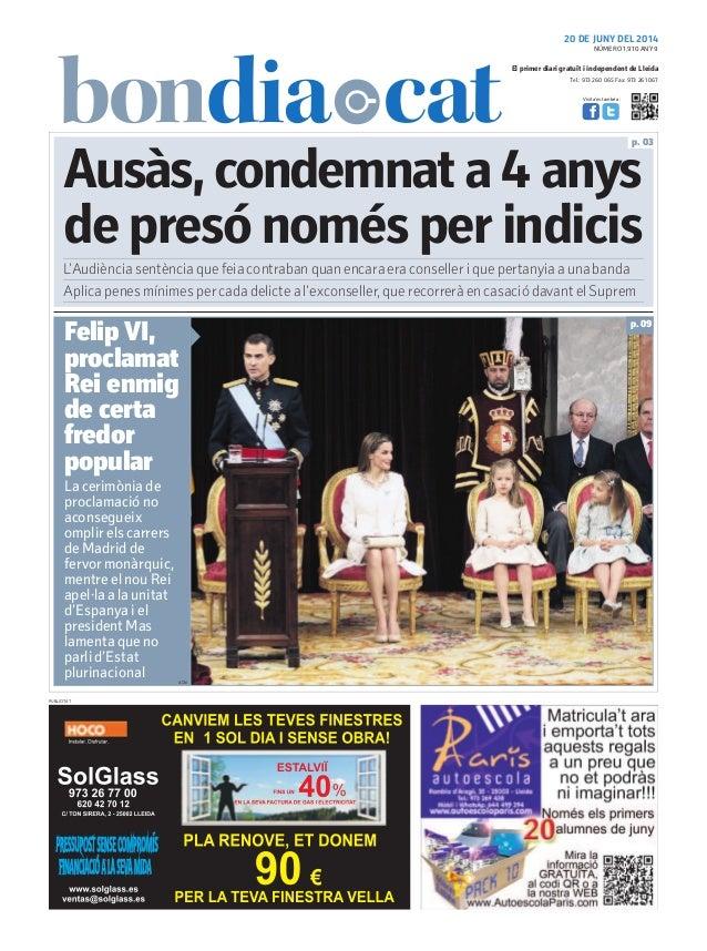 Tel.: 973 260 065 Fax: 973 261 067 El primer diari gratuït i independent de Lleida Visita'ns també a: 20 DE JUNY DEL 2014 ...