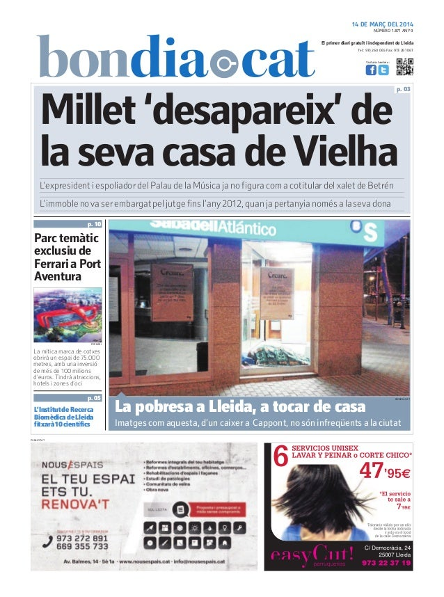Tel.: 973 260 065 Fax: 973 261 067 El primer diari gratuït i independent de Lleida Visita'ns també a: 14 DE MARÇ DEL 2014 ...