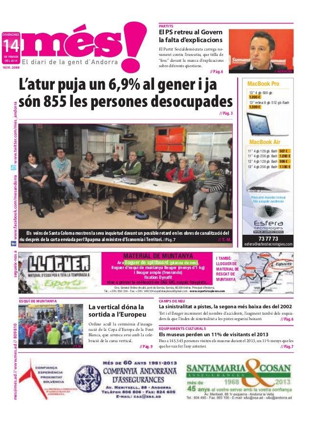 partits  El ps retreu al Govern la falta d'explicacions  divendres  14  El Partit Socialdemòcrata carrega novament contra ...