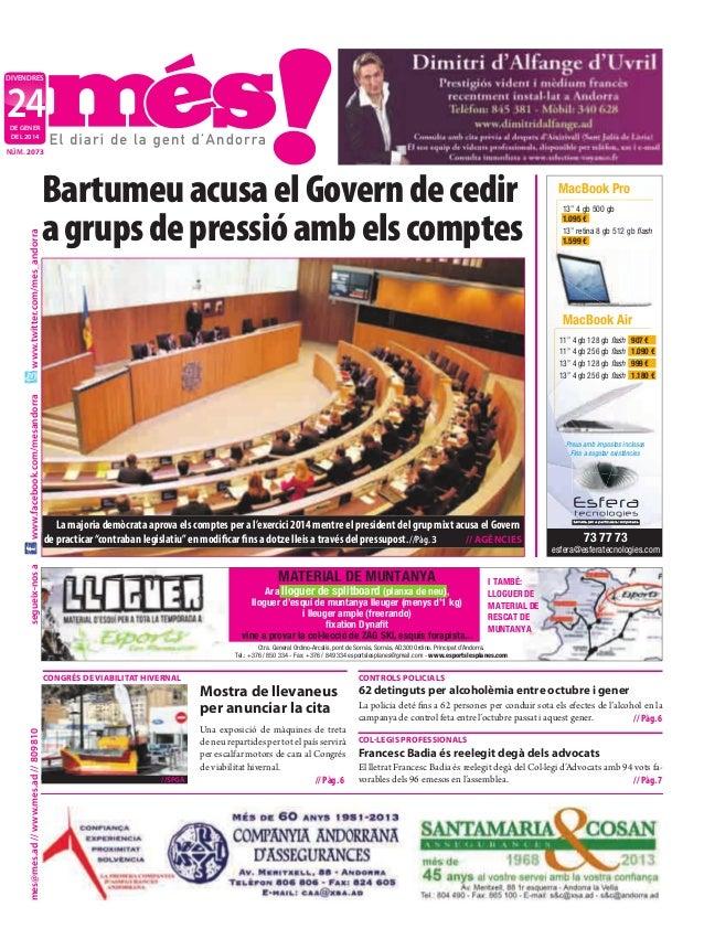 """divendres  24 de gener deL 2014  Bartumeu acusa el Govern de cedir a grups de pressió amb els comptes  MacBook Pro 13"""" 4 g..."""