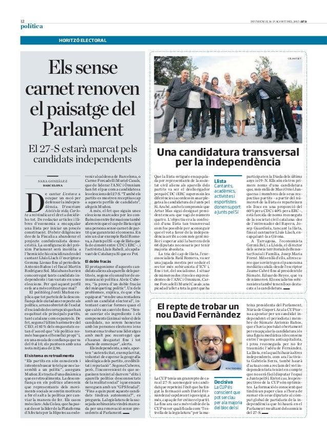 12 DIUMENGE, 16 D'AGOST DEL 2015 ara política Elssense carnetrenoven elpaisatgedel Parlament venir alcaldessa de Barcelona...