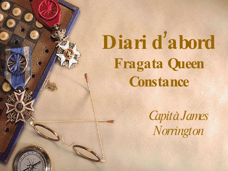 Diari d'abord Fragata Queen Constance Capità James Norrington
