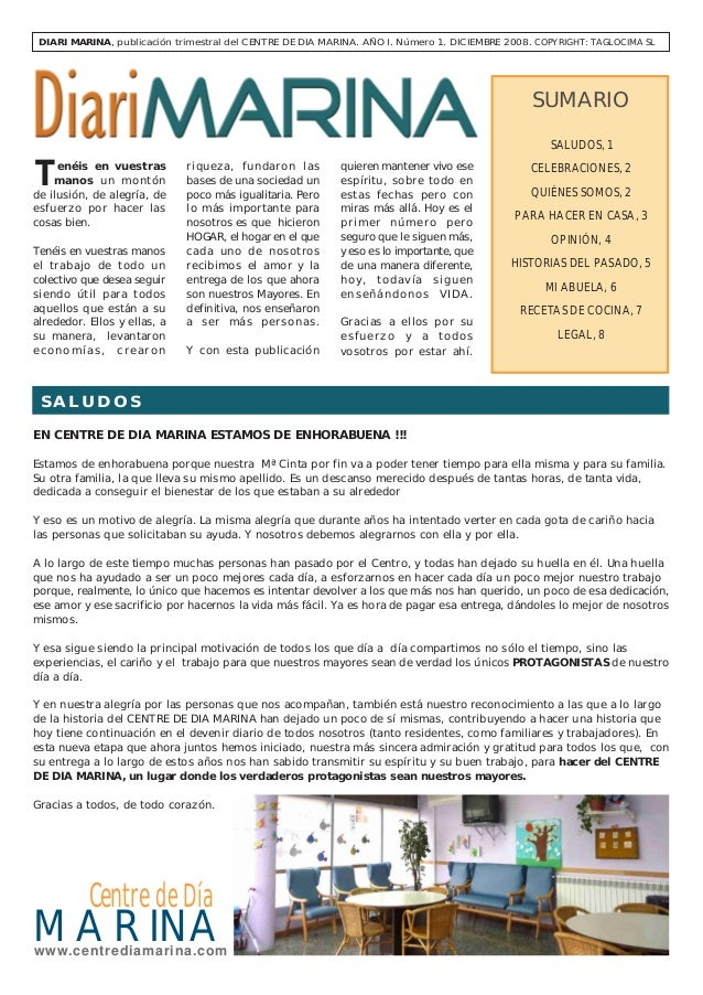 DIARI MARINA, publicación trimestral del CENTRE DE DIA MARINA. AÑO I. Número 1. DICIEMBRE 2008. COPYRIGHT: TAGLOCIMA SL  S...