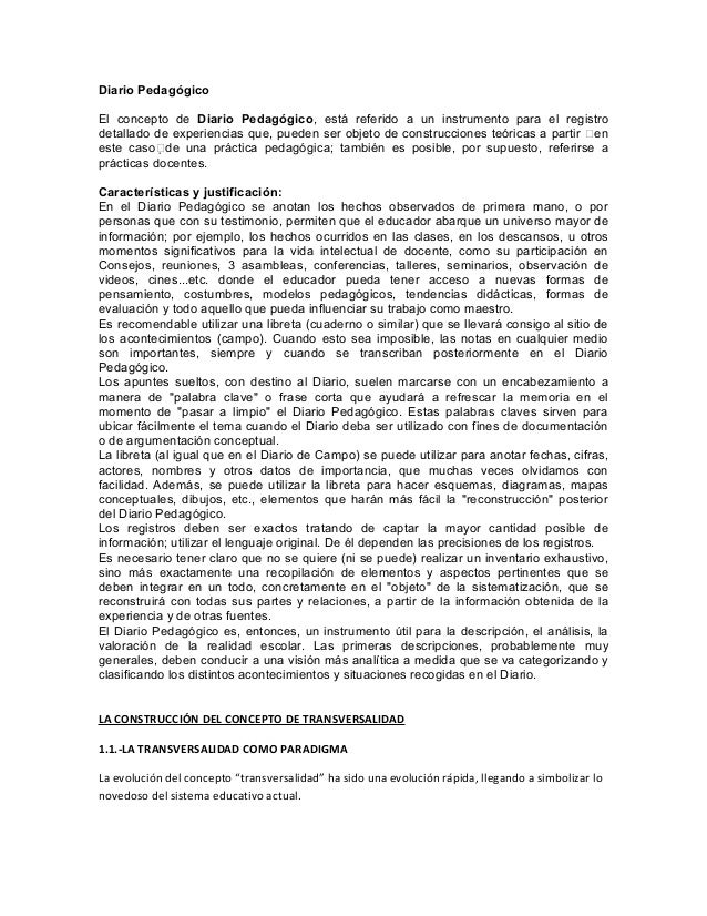Diario Pedagógico El concepto de Diario Pedagógico, está referido a un instrumento para el registro detallado de experienc...