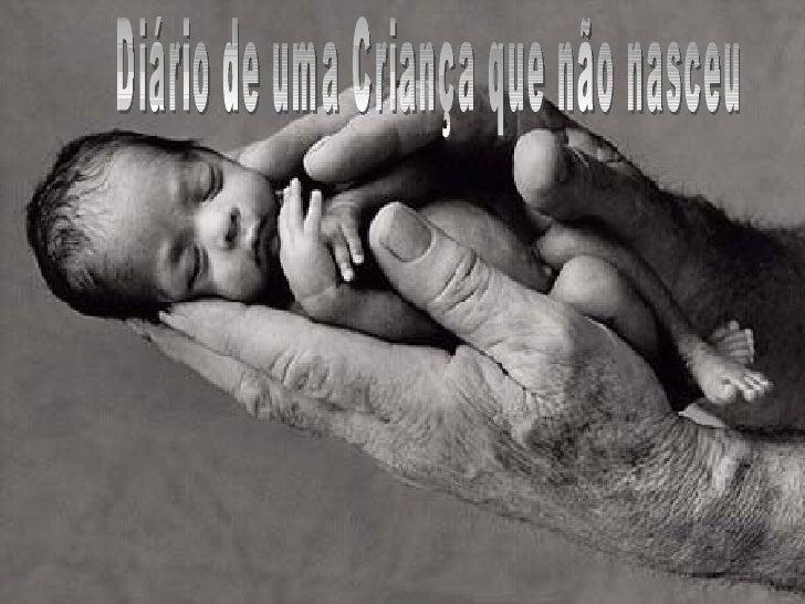 Diário de uma Criança que não nasceu