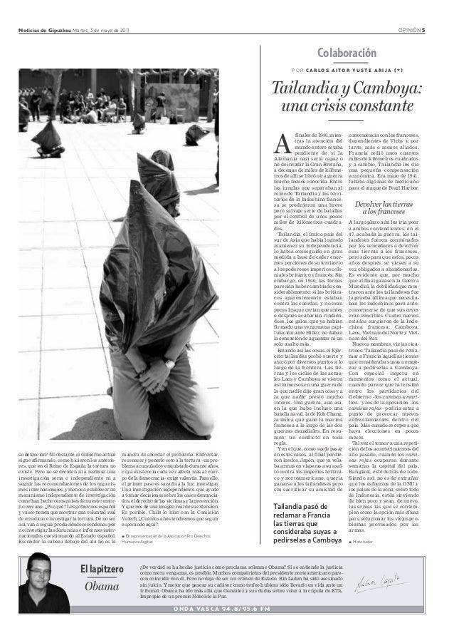 Noticias de Gipuzkoa Martes, 3 de mayo de 2011 OPINIÓN 5 ONDA VASCA 94.8/95.6 FM ¿De verdad se ha hecho justicia como proc...