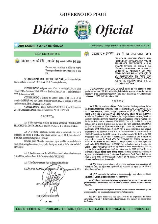 1 Diário Oficial Teresina(PI) - Terça-feira, 4 de novembro de 2014 • No 210 LEIS E DECRETOS - 1 • PORTARIAS E RESOLUÇÕES -...