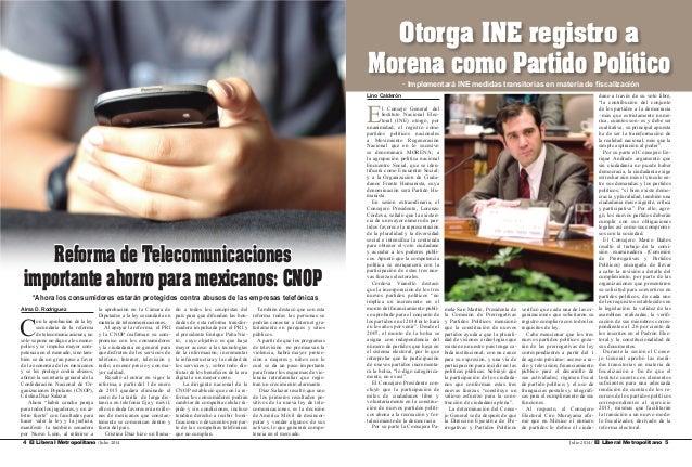 Julio 2014 / El Liberal Metropolitano 5El Liberal Metropolitano /Julio 20144 Alma D. Rodríguez C on la aprobación de la le...