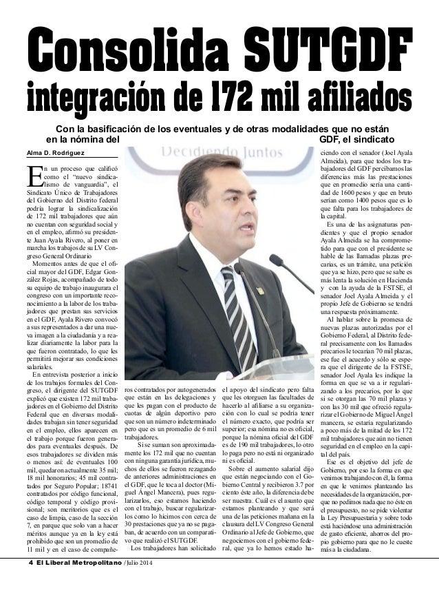 """El Liberal Metropolitano /Julio 20144 Alma D. Rodriguez E n un proceso que calificó como el """"nuevo sindica- lismo de vangu..."""