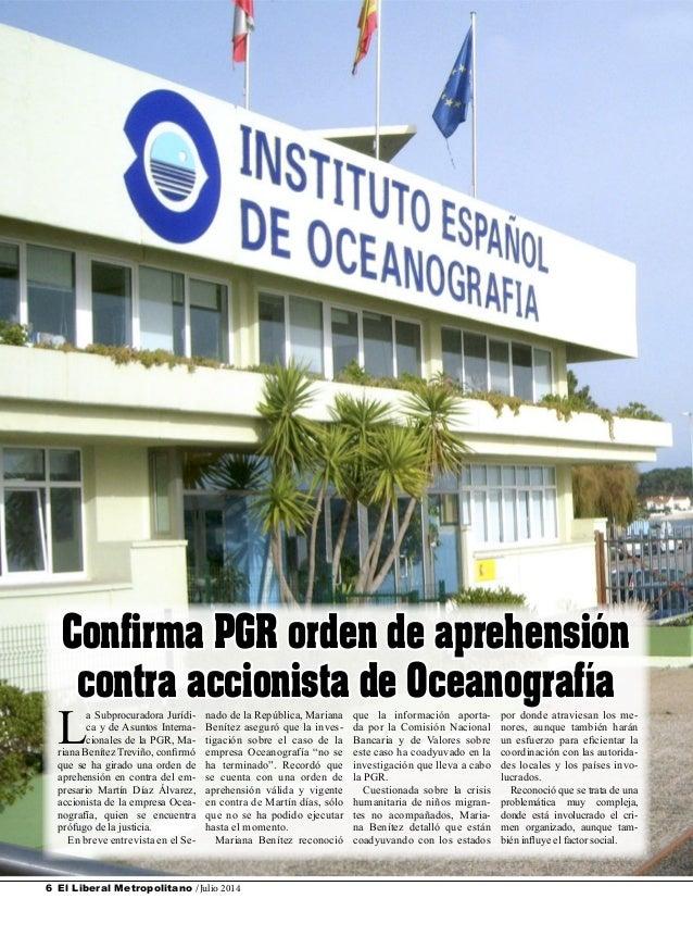 El Liberal Metropolitano /Julio 20146 L a Subprocuradora Jurídi- ca y de Asuntos Interna- cionales de la PGR, Ma- riana Be...