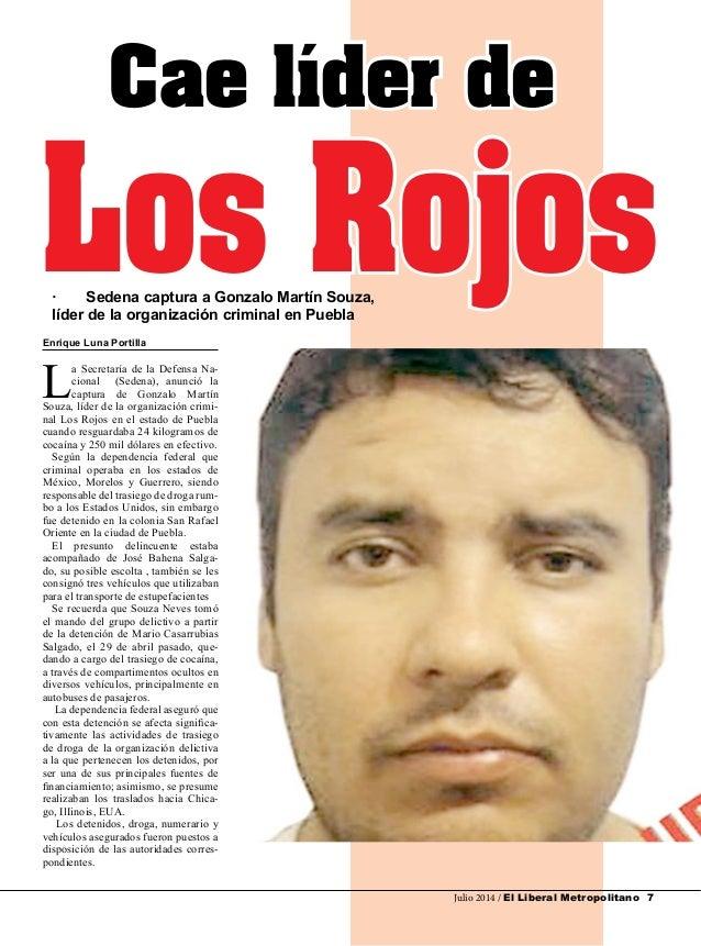 Julio 2014 / El Liberal Metropolitano 7 Enrique Luna Portilla L a Secretaría de la Defensa Na- cional (Sedena), anunció la...