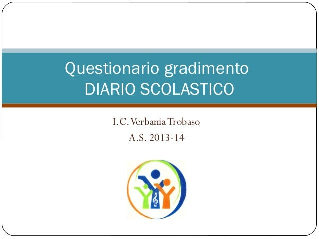 I.C.VerbaniaTrobaso A.S. 2013-14 Questionario gradimento DIARIO SCOLASTICO