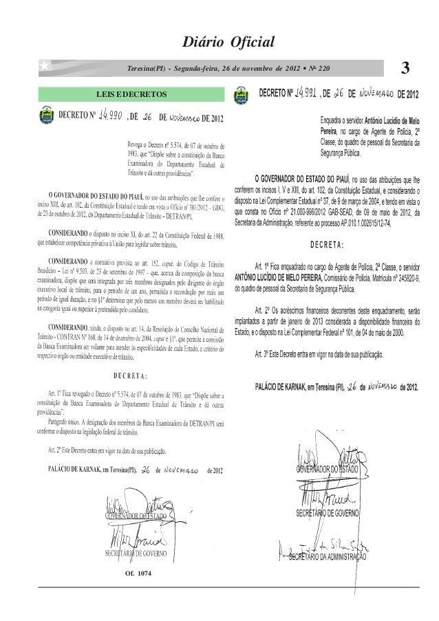Diário Oficial      Teresina(PI) - Segunda-feira, 26 de novembro de 2012 • No 220   3LEIS E DECRETOS      Of. 1074