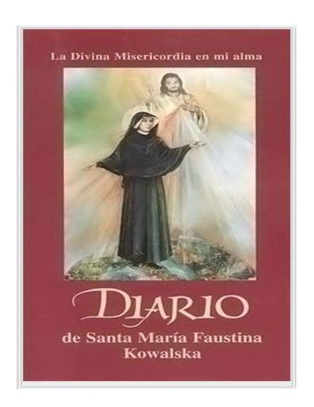 2 2 Santa María Faustina Kowalska DIARIO La Divina Misericordia en mi alma Editorial de los Padres Marianos de la Inmacula...