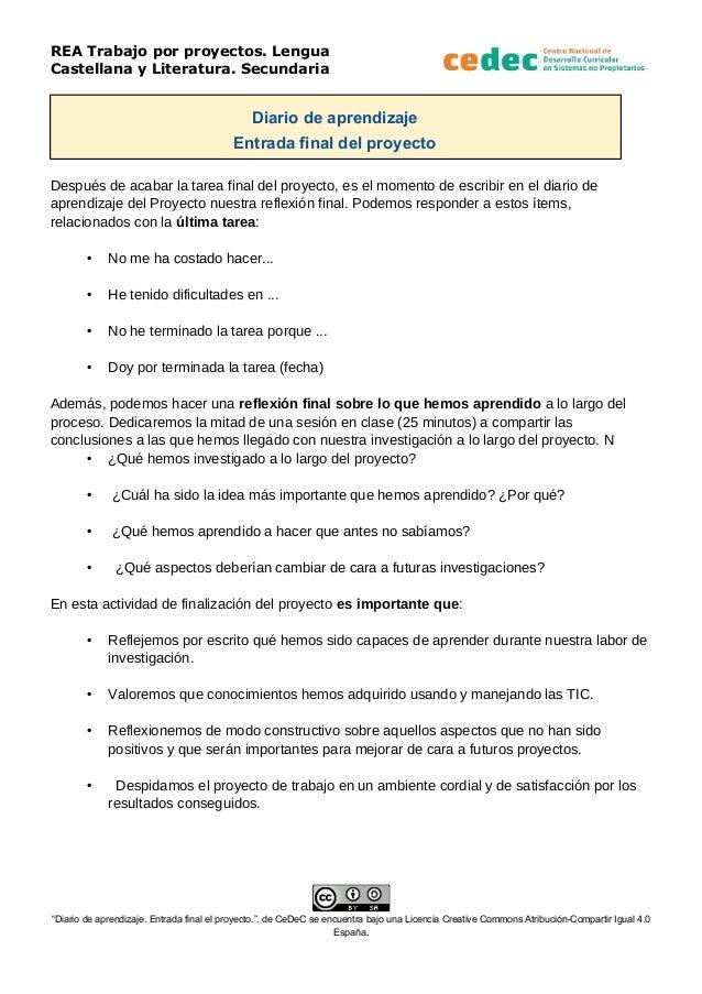 REA Trabajo por proyectos. Lengua Castellana y Literatura. Secundaria Diario de aprendizaje Entrada final del proyecto Des...