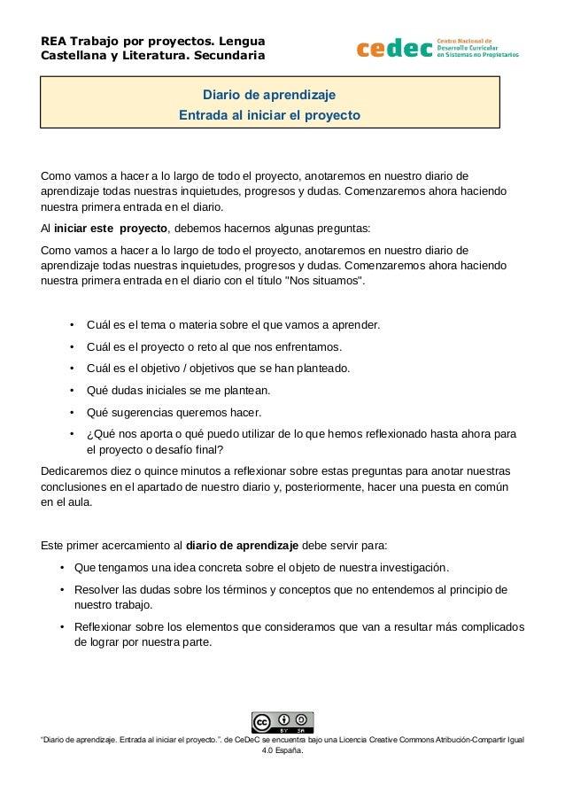 REA Trabajo por proyectos. Lengua Castellana y Literatura. Secundaria Diario de aprendizaje Entrada al iniciar el proyecto...
