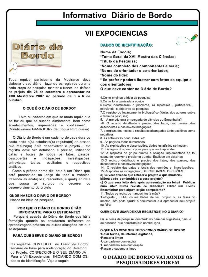 Informativo  Diário de Bordo Toda equipe participante da Mostrarce deve elaborar o seu diário,  fazendo os registros duran...