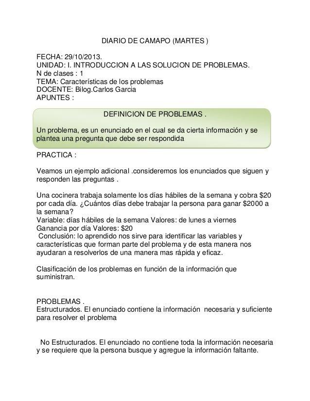DIARIO DE CAMAPO (MARTES ) FECHA: 29/10/2013. UNIDAD: I. INTRODUCCION A LAS SOLUCION DE PROBLEMAS. N de clases : 1 TEMA: C...