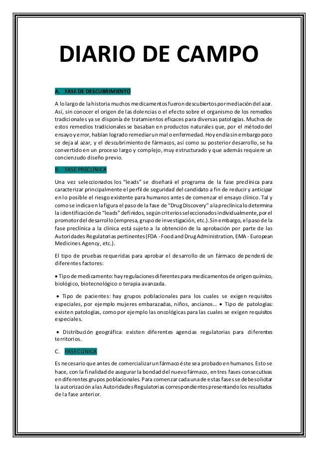 DIARIO DE CAMPO A. FASE DE DESCUBRIMIENTO A lolargode lahistoriamuchosmedicamentosfuerondescubiertospormediacióndel azar. ...