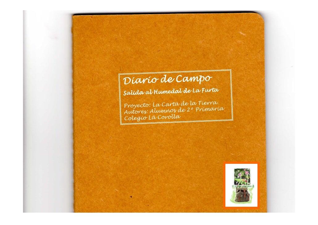 Diario de Campo                        FurtaSalida al Humedal de La                         Tierra.Proyecto: La Carta de l...