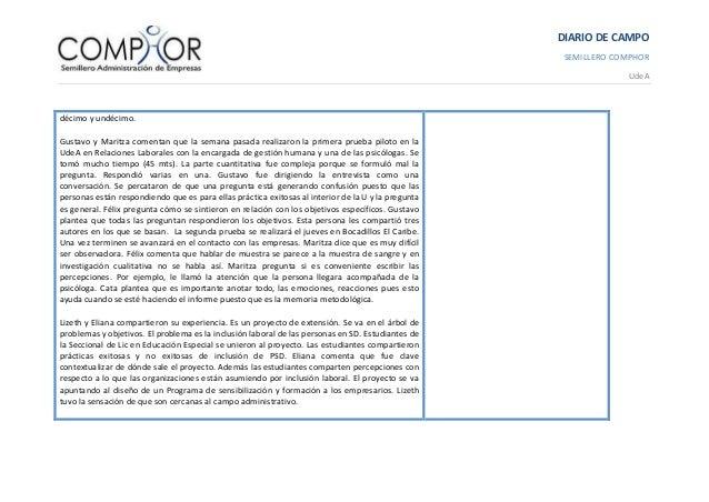 DIARIO DE CAMPO SEMILLERO COMPHOR UdeA décimo y undécimo. Gustavo y Maritza comentan que la semana pasada realizaron la pr...