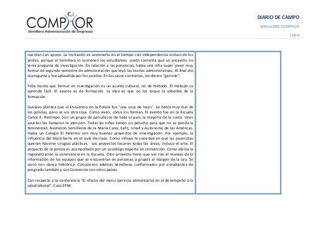 DIARIO DE CAMPO SEMILLERO COMPHOR UdeA cuentan con apoyo. La invitación es sostenerlo en el tiempo con independencia inclu...