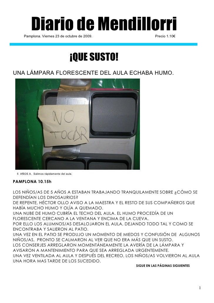 Diario de Mendillorri      Pamplona. Viernes 23 de octubre de 2009.                 Precio 1.10€                          ...