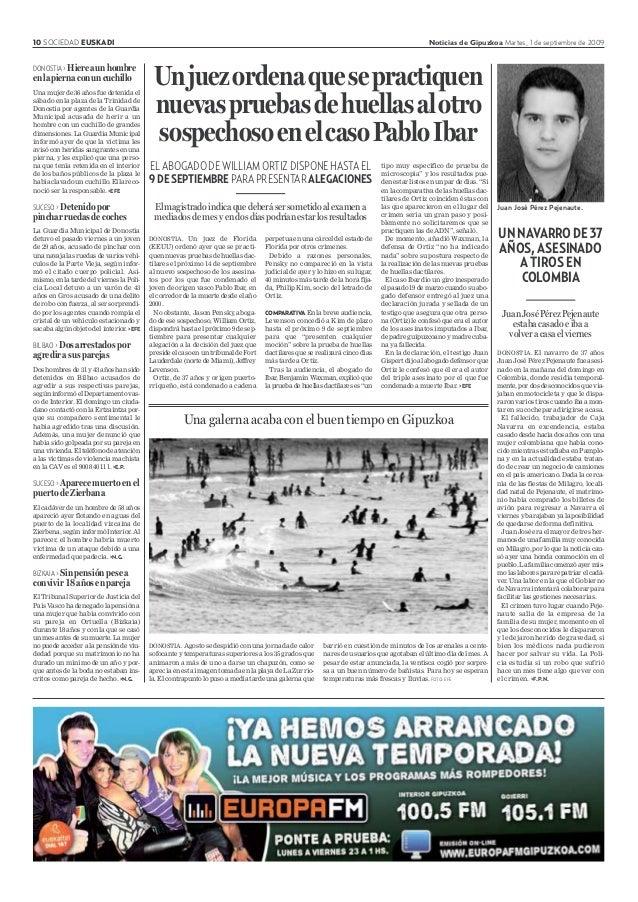 10 SOCIEDAD EUSKADI Noticias de Gipuzkoa Martes, 1 de septiembre de 2009 DONOSTIA>Hiereaunhombre enlapiernaconuncuchillo U...