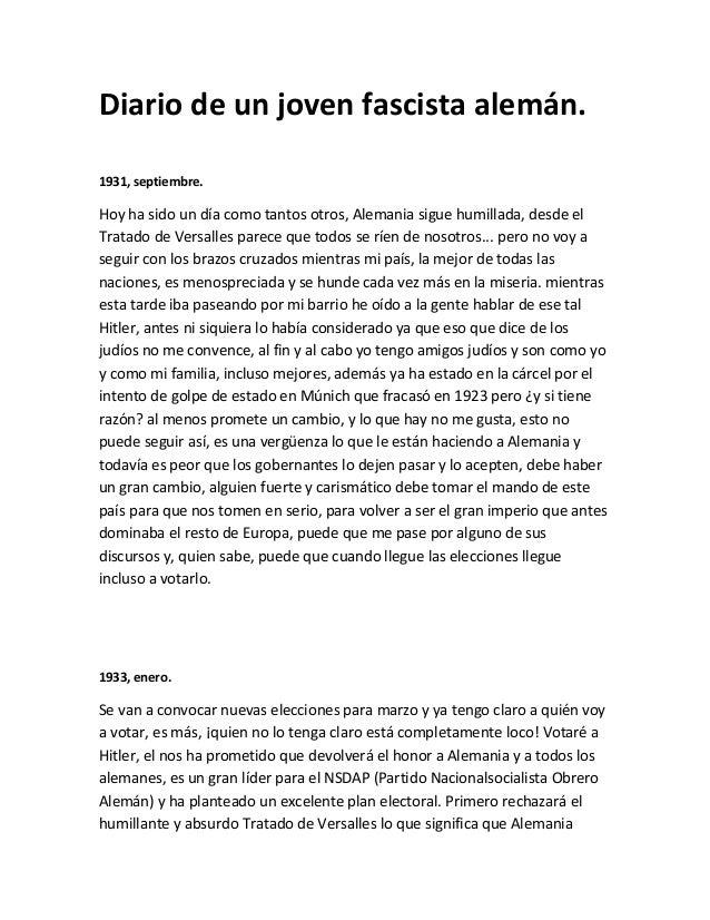 Diario de un joven fascista alemán. 1931, septiembre. Hoy ha sido un día como tantos otros, Alemania sigue humillada, desd...